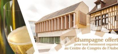 Champagne offert au Centre de Congrès de l'Aube