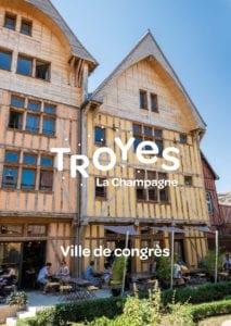 Plaquette Troyes la Champagne, Ville de Congrès